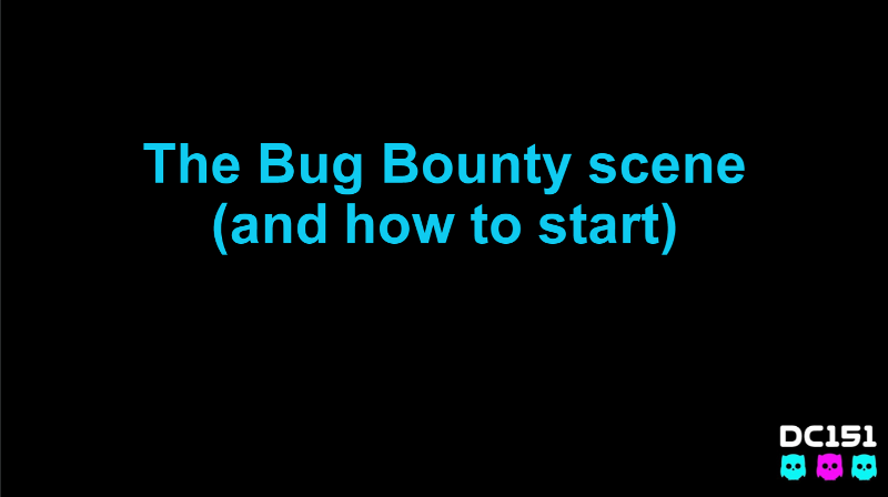 The Bug Bounty Scene: How to start